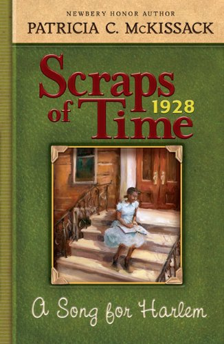 A Song For Harlem (Turtleback School & Library Binding Edition) (Scraps of Time (Quality))