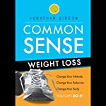Common Sense Weight Loss | Jonathan Gibson