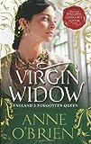 Anne O'Brien Virgin Widow (MIRA) by Anne O'Brien (2010)