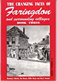 Changing Faces of Faringdon and Surrounding Villages