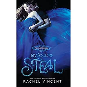 My Soul to Steal | [Rachel Vincent]
