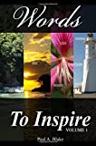 img - for Words to Inspire: Experiencing the power of words (Volume 1) book / textbook / text book