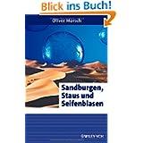 Sandburgen, Staus und Seifenblasen (Erlebnis Wissenschaft)