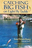 img - for Catching Big Fish on Light Fly Tackle book / textbook / text book