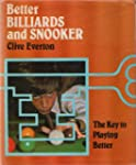 Better Billiards and Snooker