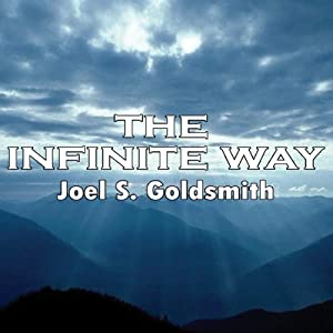 The Infinite Way | [Joel S. Goldsmith]