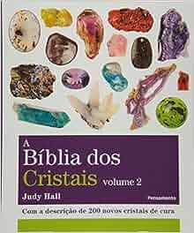 Bíblia dos Cristais - Volume 2 (Em Portuguese do Brasil): Judy Hall