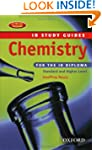 Chemistry for the IB Diploma: Study G...
