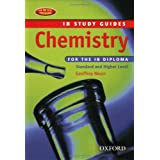 Chemistry for the IB Diploma: Study Guide 2/Eby Geoffrey Neuss