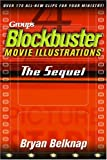 Group's Blockbuster Movie Illustrations: The Sequel (0764424548) by Belknap, Bryan