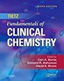 img - for Tietz Fundamentals of Clinical Chemistry, 6e (Fundamentals of Clinical Chemistry (Tietz)) book / textbook / text book