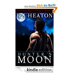 Hunter's Moon (Vampires Realm Romance Series Book 9)