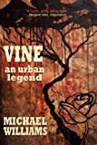 Vine: An Urban Legend