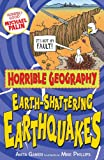 Anita Ganeri Earth-Shattering Earthquakes (Horrible Geography)