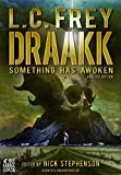 Draakk - Something has awoken (Horror Thriller): Origin Mystery