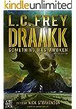Draakk - Something has awoken (Horror Thriller): Origin Mystery