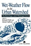 img - for Wet-Weather Flow in the Urban Watershed: Technology and Management book / textbook / text book