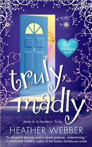 a novel:Truly, Madly byWebber(paperback)(2010)
