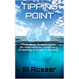 Tipping Point: Action-Adventure Thriller (English Edition)di Simon Rosser