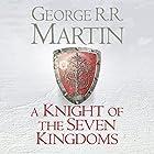 A Knight of the Seven Kingdoms Hörbuch von George R. R. Martin Gesprochen von: Harry Lloyd