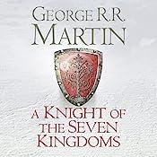 A Knight of the Seven Kingdoms | George R. R. Martin