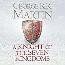 A Knight of the Seven Kingdoms Audiobook by George R. R. Martin Narrated by Harry Lloyd