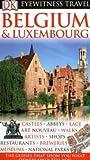 echange, troc Antony Mason - DK Eyewitness Travel Guide: Belgium & Luxembourg
