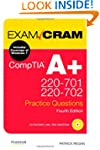 CompTIA A+ 220-701 and 220-702 Practi...