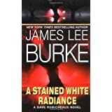 A Stained White Radiancepar James L. Burke