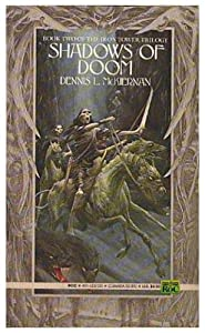 Shadows of Doom (Iron Tower Trilogy, Bk. 2) by Dennis L. McKiernan