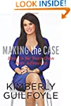Making The Case: How To Be Your Own B...