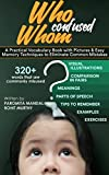 #2: Who Confused Whom: A Practical Vocabulary Book with Pictures & Easy Memory Techniques to Eliminate Common Mistakes