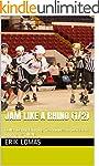 Jam Like a Rhino (1/2): Roller Derby...