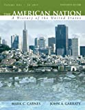 img - for The American Nation: A History of the United States, Volume 1 (to 1877) (13th Edition) book / textbook / text book