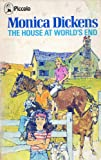 Monica Dickens The House at World's End (Piccolo Books)