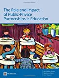 img - for The Role and Impact of Public-Private Partnerships in Education by Felipe Barrera (2009-03-23) book / textbook / text book