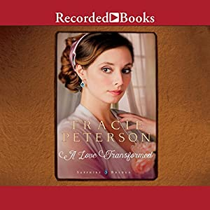 A Love Transformed Audiobook