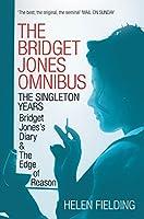 The Bridget Jones Omnibus: The Singleton Years: Bridget Jones's Diary & The Edge of Reason