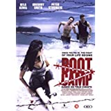 Boot Camp ~ Serge Houde