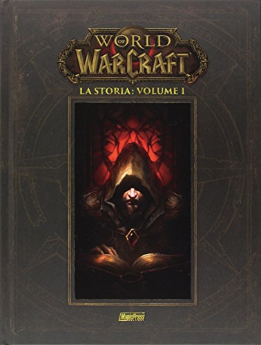 La storia. World of Warcraft: 1