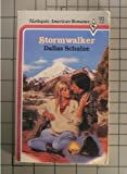 Stormwalker (Harlequin American Romance, No 185) (0373161859) by Dallas Schulze