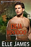 Deja Voodoo (A Cajun Magic Mystery Bo...