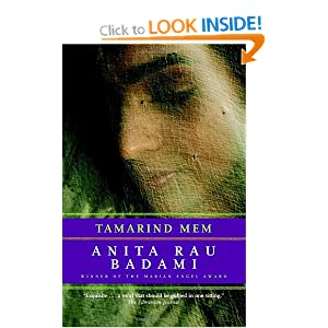 a review of tamarind mem a novel by anita rau badami Posts about anita rau badami written by one of the pleasures of reading an accomplished novel is the sense the (three novels including tamarind mem.