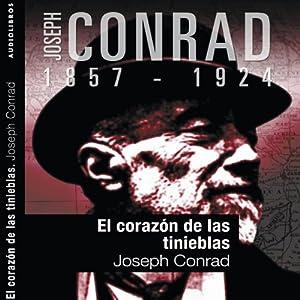 El corazón de las tinieblas II [Heart of Darkness II] | [Joseph Conrad]