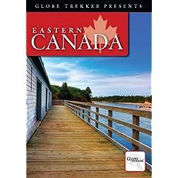 Globe Trekker - Eastern Canada