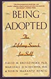 img - for Being Adopted: The Lifelong Search for Self (Anchor Book) book / textbook / text book