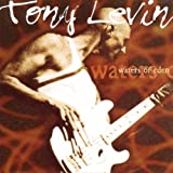 Waters of Eden By Tony Levin (2000-04-25)