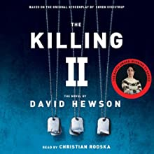 The Killing 2 (       UNABRIDGED) by David Hewson Narrated by Christian Rodska