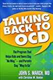 img - for Talking Back to OCD: The Program That Helps Kids and Teens Say No Way -- and Parents Say Way to Go by John S. March MD MPH (2006-12-27) book / textbook / text book