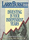 Investing in Your Independent Years (1564760995) by Larry Burkett